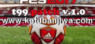 PES 2017 Live Update 25/05/2019 For T99 Patch 1.0