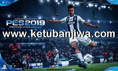 PES 2018 Monster Patch Season 2018-2019 Full Update For PS4 HEN Ketuban Jiwa