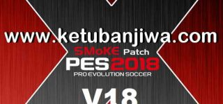 PES 2018 SMoKE Patch 18.0.0 AIO Season 2019 Single Link