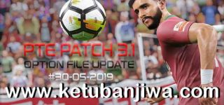 PES 2019 PTE Patch 3.1 Option File 30/05/2019 Update DLC 6.0