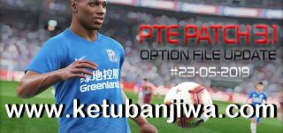 PES 2019 Option File Update 23/05/2019 For PTE Patch v3.1