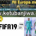 FIFA 19 Graphic Mod Europe 4.0 AIO