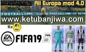 FIFA 19 Graphic Mod Europe v4.0 AIO by IMS Ketuban Jiwa
