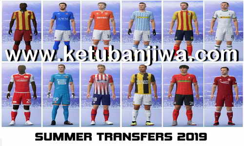 FIFA 19 Squad Update 20 June 2019 Summer Transfer Season 19-20 For CPY Crack + Original Games by IMS Ketuban Jiwa