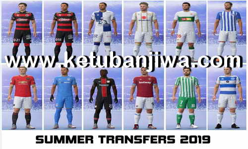 FIFA 19 Squad Update Summer Transfer 15 June 2019