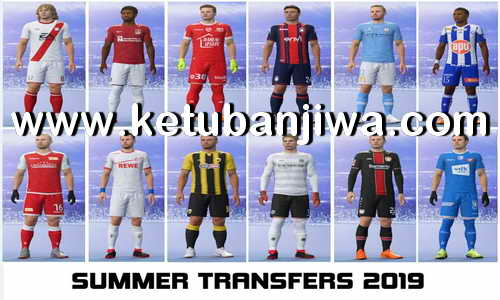 FIFA 19 Squad Update Summer Transfer 17 June 2019