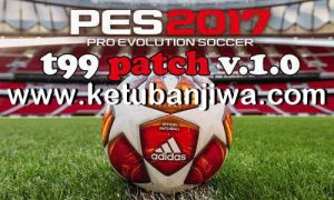 PES 2017 Live Update 08 June 2019 For T99 Patch v1.0 Season 2019 Ketuban Jiwa