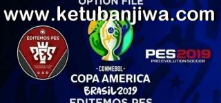 PES 2019 Option File Copa America 2019 For PS4 by Editemos PES Ketuban Jiwa