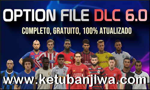 PES 2019 Option File DLC 6.0 AIO For PS4 by Pes Vício BR Ketuban Jiwa