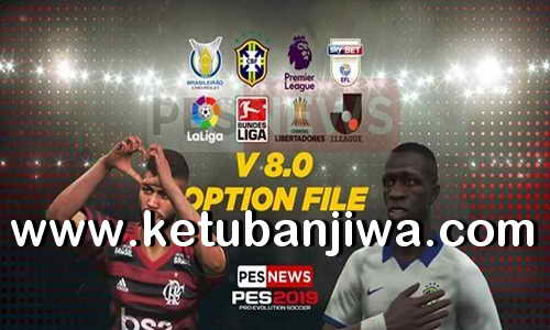 PES 2019 PESNews Option File v8.0 AIO Compatible DLC 6.0 For PS4 Ketuban Jiwa
