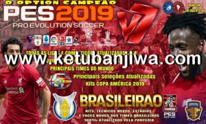 PES 2019 PS4 Emerson Pereira Option File 7.0 AIO DLC 6.0 Season 19-20 Ketuban Jiwa
