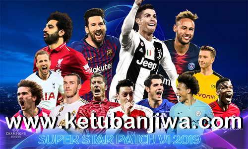 PES 2019 Super Star Patch v1 AIO Ketuban Jiwa