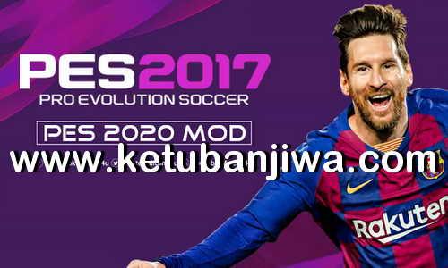 PS 2020 Graphic Mod For PES 2017 Beta by Micano4u Ketuban Jiwa