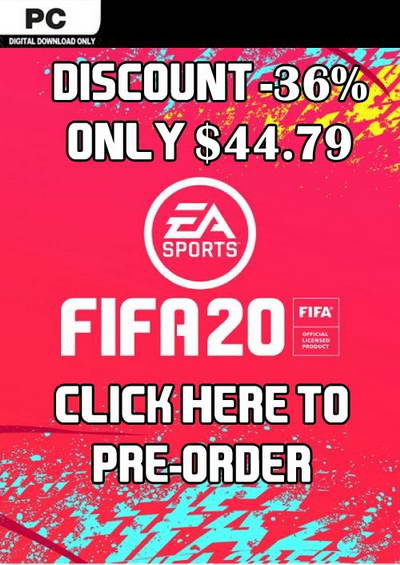Pre-Order FIFA 20 For PC With -36% Discount