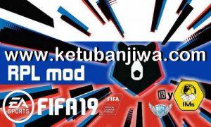 FIFA 19 RPL - Russian Premier League Graphic Mod by IMS Ketuban Jiwa