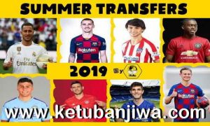 FIFA 19 Squad Update 20 July 2019 Summer Transfer Season 19-20 For Crack + Original by IMS Ketuban Jiwa