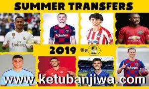 FIFA 19 Squad Update 22 July 2019 Summer Transfer Season 19-20 For Crack + Original by IMS Ketuban Jiwa