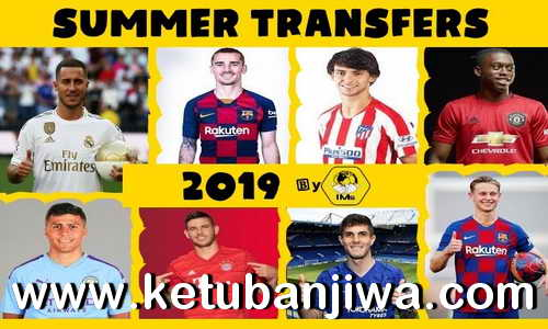 FIFA 19 Squad Update 26 July 2019 Summer Transfer Season 19-20 For Crack + Original by IMS Ketuban Jiwa