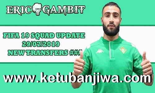 FIFA 19 Squad Update Summer Transfer 29 July 2019 For XBOX 360 by Gambit Ketuban Jiwa