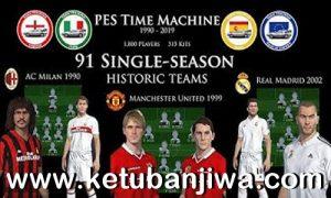 PES 2018 PES Time Machine 91 Single Season Historic Teams Legend Option File For PS4 Ketuban Jiwa