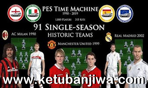 PES 2018 PES Time Machine 91 Single Season Historic Teams Legend Option File For PS4 Ketuban Jiwa