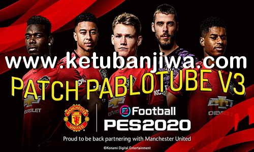 PES 2019 PabloTube Patch v3 AIO New Season 19-20 Single Link Ketuban Jiwa