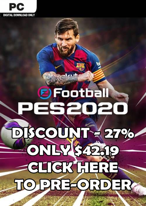 Pre-Order PES 2020 For PC With -27% Discount