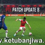 PES 2019 Unofficial PTE Patch v8 Update Summer Transfer