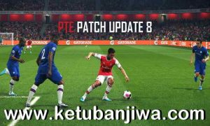 Download PES 2019 Unofficial PTE Patch v8 Update Summer Transfer by Ziyech.2304 Ketuban Jiwa