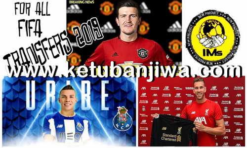 FIFA 16 Squad Update Summer Transfer 06 August 2019 Season 2020 by IMS Ketuban Jiwa