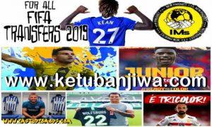 FIFA 19 Squad Update Summer Transfer 04 Augusat 2019 For Original + Crack by IMS Ketuban Jiwa