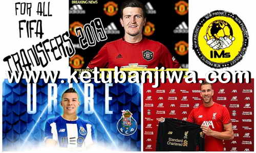 FIFA 19 Squad Update Summer Transfer 05 Augusat 2019 For Original + Crack by IMS Ketuban Jiwa