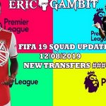 FIFA 19 Squad Update Summer Transfer 12/08/209 For XBOX 360