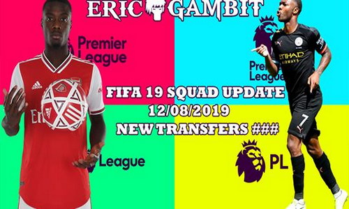 FIFA 19 Squad Update Summer Transfer 12 August 2019 For XBOX 360 by Gambit Ketuban Jiwa