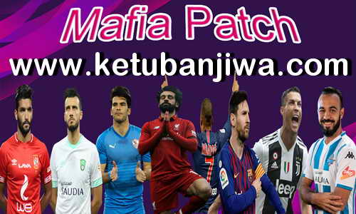 PES 2013 Mafia Patch v1 New Season 2019-2020 Ketuban Jiwa