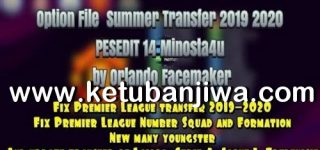 PES 2013 PESEdit 14 Option File Summer Transfer Season 2020