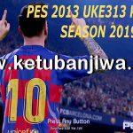 PES 2013 UKE313 Patch Season 2020 + Shopee Liga 1 Indonesia