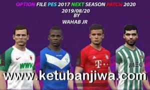 PES 2017 Option File Summer Transfer Update 20 August 2019 For Next Season Patch 2020 by Wahab Jr Ketuban Jiwa