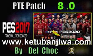 PES 2017 Option File Summer Transfer Update 22 August 2019 For Unofficial PTE Patch 8.0 by Chako Ketuban Jiwa