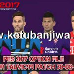 PES 2017 Option File Summer Transfer 30/08/2019 T99 Patch 1.0