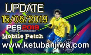 PES 2019 Mobile Android Minimum Patch v3.3.1 Fix Update 15 August 2019 Ketuban Jiwa