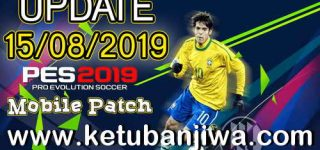 PES 2019 Android Minimum Patch 3.3.1 Fix Update 15/08/2019