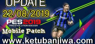 PES 2019 Android Minimum Patch 3.3.1 Fix Update 22/08/2019