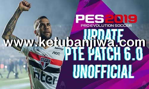PES 2019 Option File Summer Transfer Update 09 August 2019 For Unofficial PTE Patch v6 Ketuban Jiwa