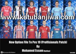 PES 2019 Professionals Patch v2.1 Option File Summer Transfer Update August by Mohamed Essam Ketuban Jiwa