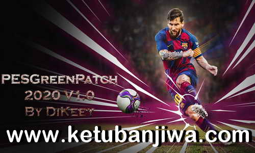 eFootball PES 2020 Demo Green Patch 1.0 For PC by Dikeey Ketuban Jiwa