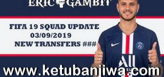 FIFA 19 Squad Update Summer Transfer 03 September2019 For XBOX 360 by Gambit Ketuban Jiwa