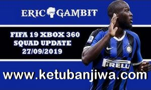 FIFA 19 Squad Update Summer Transfer 27 September 2019 For XBOX 360 by Gambit Ketuban Jiwa
