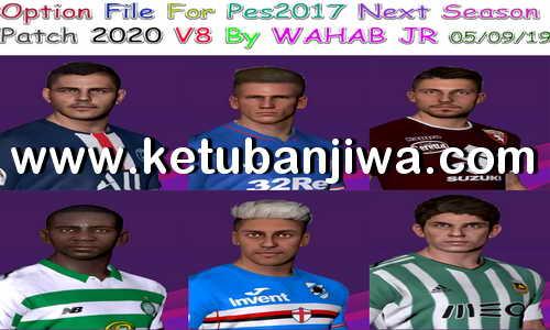 PES 2017 Option File Summer Transfer Update 05 September 2019 For Next Season Patch 2020 by Wahab Jr Ketuban Jiwa