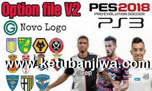 PES 2018 Option File v2 Full Summer Transfer September Season 19-20 For PS3 OFW BLUS by Dézynho Jogguz Ketubanjiwa